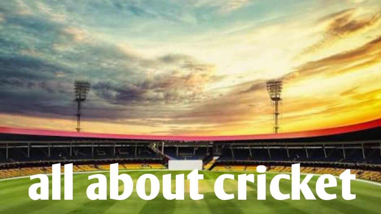 All about Cricket [ History, Rules ]